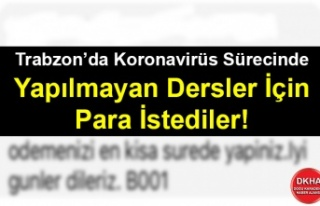 Trabzon'da Koronavirüs Sürecinde Yapılmayan Dersler...