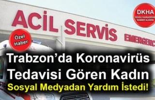 Trabzon'da Koronavirüs Tedavisi Gören Kadın Sosyal...