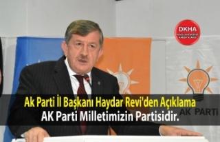 Ak Parti İl Başkanı Haydar Revi'den Açıklama