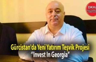 Gürcistan'da Yeni Yatırım Teşvik Projesi...