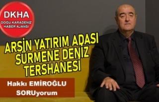 Arsin Yatırım Adası - Sürmene Deniz Üssü-DKHA
