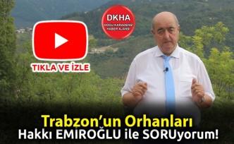 Trabzon'un Orhanları