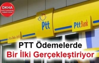 PTT Ödemelerde Bir İlki Gerçekleştiriyor