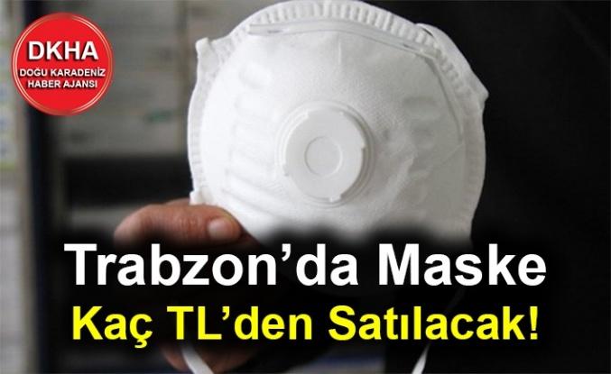 Trabzon'da Maske Kaç TL'den Satılacak!